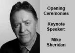 Monday Oct 1, 2007  Opening Keynote Speaker Mike Sheridan, Canada Health Infoway
