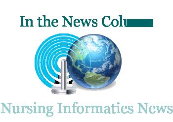 New column on  Nursing Informatics events, news, initiatives  Volume 6 No 2 2011