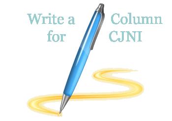 CJNI is seeking regular and occasional columnists   Volume 6 NO 2  Spring 2011