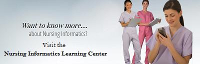 Visit the Nursing Informatics Learning Center