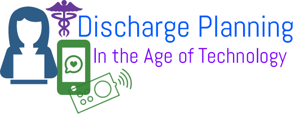Discharge Planning In the Age of Technology | Canadian ...