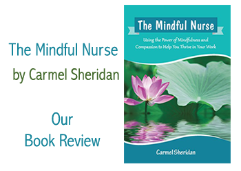 The Mindful Nurse