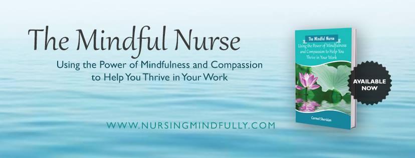 The Mindful Nurse
